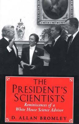 The President's Scientists by D.Allan Bromley image