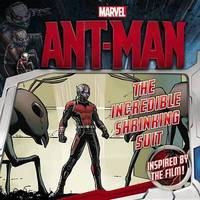 Marvel's Ant-Man: The Incredible Shrinking Suit by Marvel
