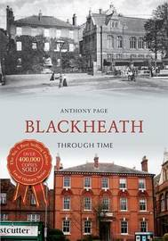 Blackheath Through Time by Anthony H. Page image