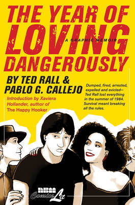 The Year Of Loving Dangerously by Pablo Callejo