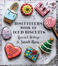 Biscuiteers Book of Iced Biscuits by Harriet Hastings