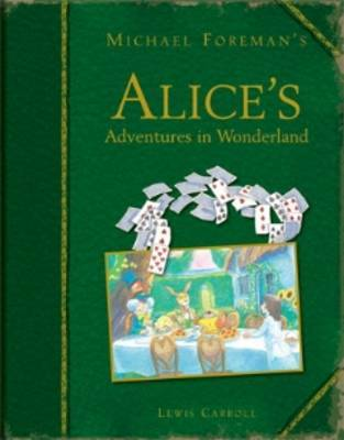 Michael Foreman's Alice's Adventures in Wonderland by Lewis Carroll image