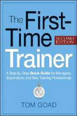 The First-Time Trainer by Tom W Goad image