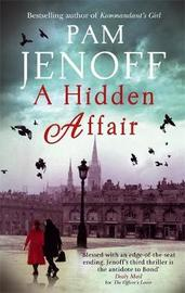 A Hidden Affair by Pam Jenoff