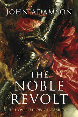 The Noble Revolt by John William Adamson image