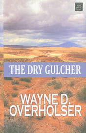 The Dry Gulcher by Wayne D Overholser image