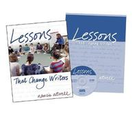 Lessons That Change Writers by Nancie Atwell
