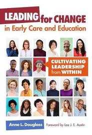 Leading for Change in Early Care and Education by Anne Douglass image