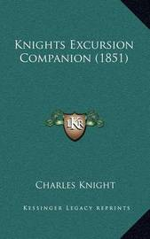 Knights Excursion Companion (1851) by Charles Knight