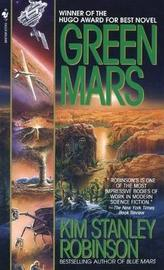 Green Mars (Mars Trilogy #2) by Kim Stanley Robinson