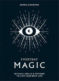 Everyday Magic by Semra Haksever image