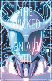 The Wicked + The Divine Volume 9: Okay by Kieron Gillen