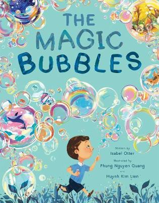 The Magic Bubbles by Isabel Otter image