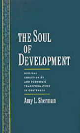 The Soul of Development by Amy L. Sherman image