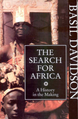 The Search for Africa by Basil Davidson image