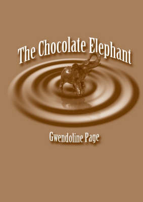 The Chocolate Elephant by Gwendoline Page image