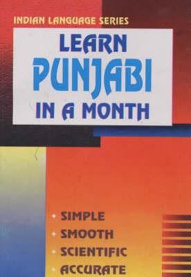 Learn Punjabi in a Month by B.S. Khosla