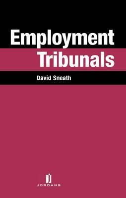 Employment Tribunals by David Sneath