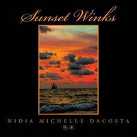 Sunset Winks by Nidia Michelle Dacosta