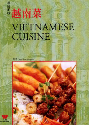 Vietnamese Cuisine by Muoi Thai Loangkote