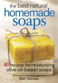 The Best Natural Homemade Soaps by Mar Gomez