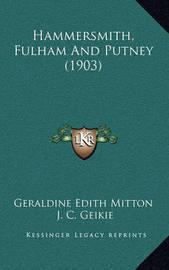 Hammersmith, Fulham and Putney (1903) by Geraldine Edith Mitton