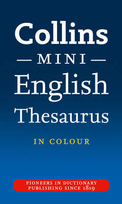 Collins Mini Thesaurus by Collins Dictionaries