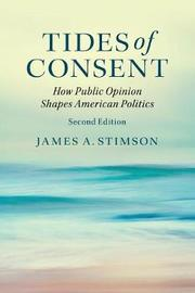 Tides of Consent by James A. Stimson