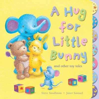 A Hug for Little Bunny and Other Toy Tales by Steve Smallman image