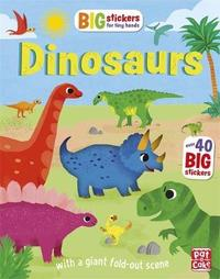 Big Stickers for Tiny Hands: Dinosaurs by Pat-A-Cake