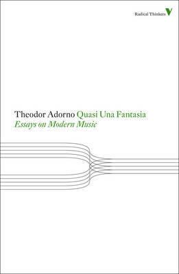 Quasi Una Fantasia by Theodor W Adorno