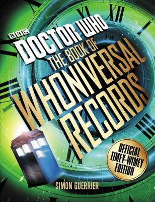 Doctor Who: The Book of Whoniversal Records by Simon Guerrier image