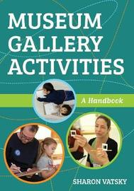 Museum Gallery Activities by Sharon Vatsky