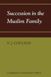 Succession in the Muslim Family by N. J. Coulson