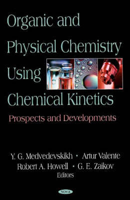 Organic & Physical Chemistry Using Chemical Kinetics image