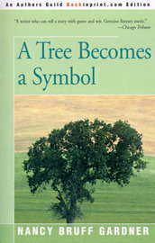 A Tree Becomes a Symbol by Nancy Bruff Gardner image