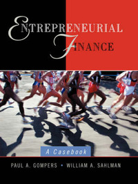 Entrepreneurial Finance by Paul A. Gompers