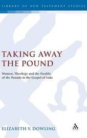Taking Away the Pound by Elizabeth V. Dowling