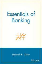 Essentials of Banking by Deborah K Dilley image