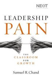 Leadership Pain by Samuel Chand