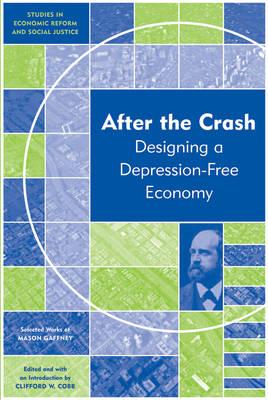 After the Crash: Designing a Depression-free Economy by Mason Gaffney image
