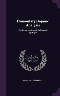 Elementary Organic Analysis by Francis Gano Benedict image