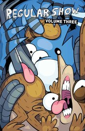 Regular Show Vol. 3 by KC Green