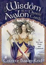 The Wisdom of Avalon Oracle Cards (Deck & Guidebook) by Colette Baron-Reid