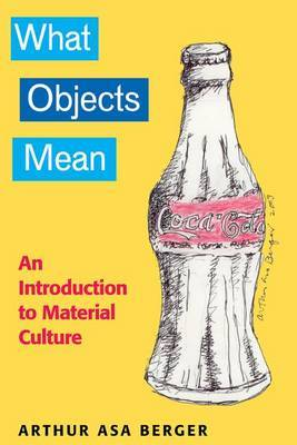 What Objects Mean by Arthur Asa Berger image