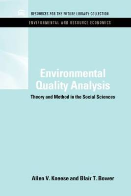 Environmental Quality Analysis by Allen V. Kneese