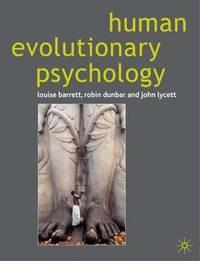Human Evolutionary Psychology by Louise Barrett