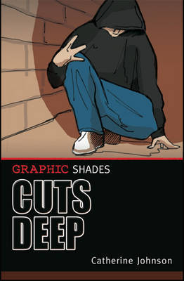 Cuts Deep by Catherine Johnson