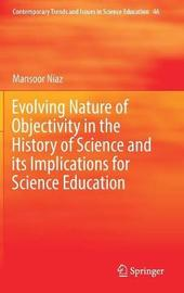 Evolving Nature of Objectivity in the History of Science and its Implications for Science Education by Mansoor Niaz image