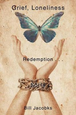 Grief, Loneliness, and Redemption . . . Sorta by Bill Jacobks image